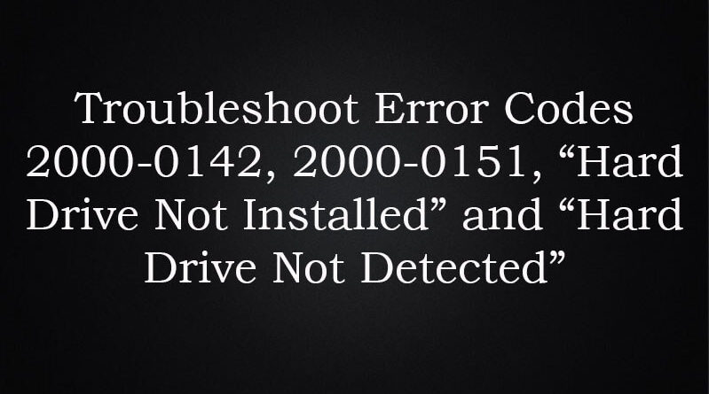 """2000-0142-2000-0151-""""Hard-Drive-not-Installed""""-and-Hard-Drive-Not-Detected"""