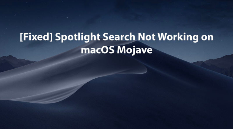 Fix-Spotlight-Search-Not-Working-on-macOS-Mojave