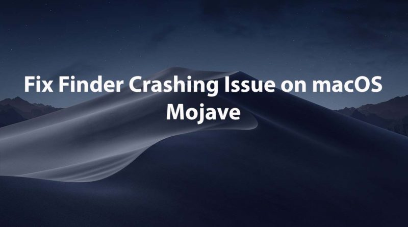 Fix-Finder-Crashing-Issue-on-macOS-Mojave