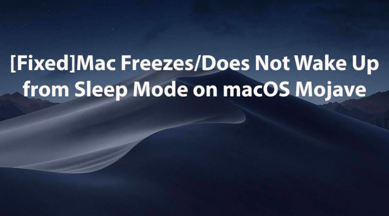Mac-Freezes-Does-Not-Wake-Up-from-Sleep-Mode-on-macOS-Mojave