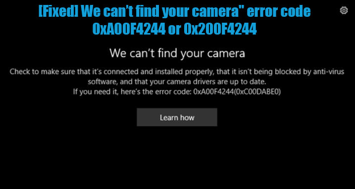 We-cant-find-the-camera-error-code-0xA00F4244-0x200F4244