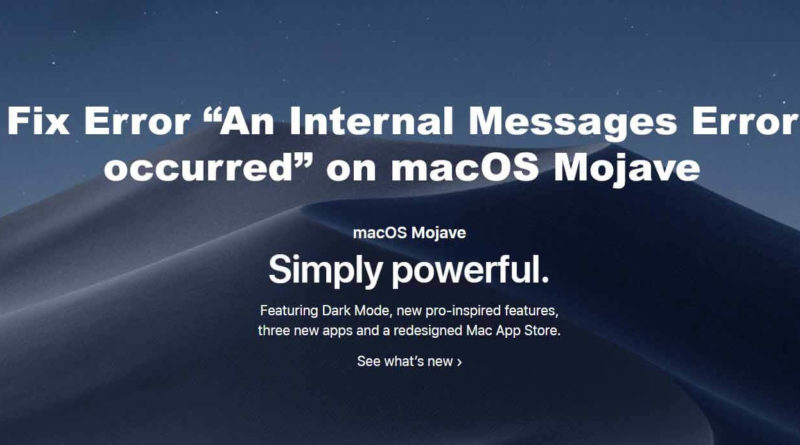 "Fix Error ""An Internal Messages Error occurred"" on macOS Mojave"