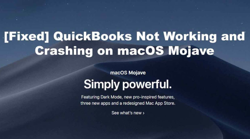 Fixed QuickBooks Not Working and Crashing on macOS Mojave