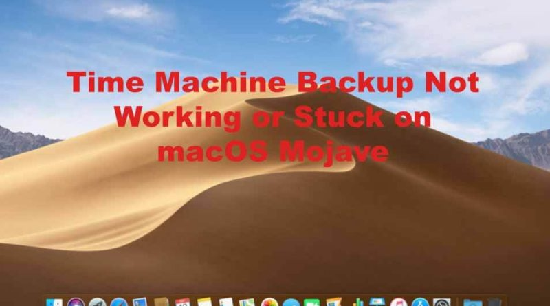 Time Machine Not Working after Mojave Update Archives - PC