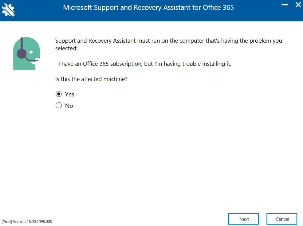 Select Yes for affected machine on Microsoft Support and Recovery Assistant for Office 365 tool