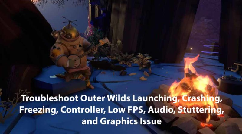 Can't start the game on the Epic Games launcher Outer Wilds